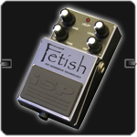 FETISH DISTORTION PEDAL